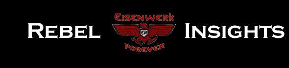 EISENWERK-forever - Rebel Insights